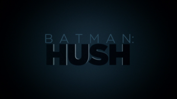 Batman: Hush Animated Feature Review