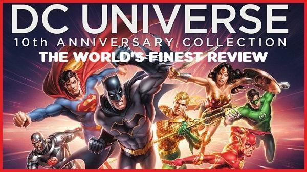 The World's Finest reviews DC Universe: 10th Anniversary Collection