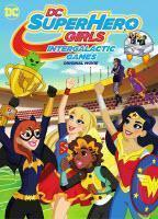 DC Super Hero Girls: Intergalactic Games