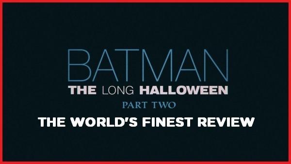 The World's Finest reviews Batman: The Long Halloween, Part Two