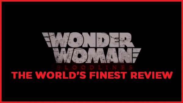 The World's Finest reviews Wonder Woman: Bloodlines