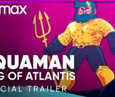 """""""Aquaman: King of Atlantis"""" Official Trailer Released By HBO Max"""